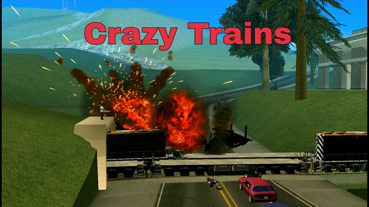 GTA San Andreas Android - Crazy Trains Mod