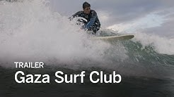 GAZA SURF CLUB Trailer | Festival 2016