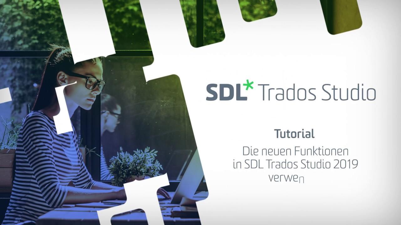 Die neuen Funktionen in SDL Trados Studio 2019 verwenden