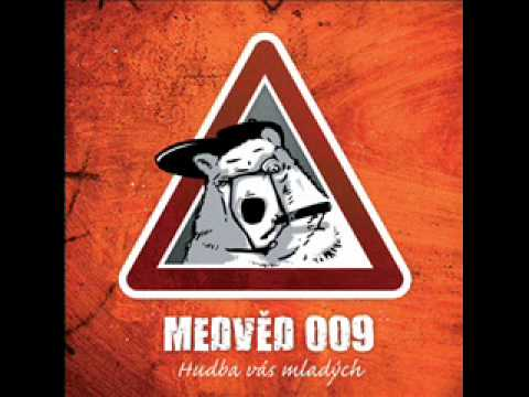 Medvěd 009 - Olgoj (HQ sound)