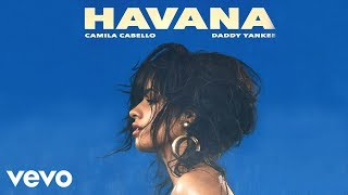 Camila Cabello Daddy Yankee - Havana Remix - Audio