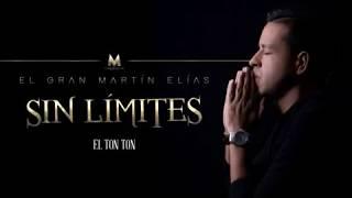 EL  Ton Ton     Martin Elias  2017   Video Oficial  por.- Juan Alberto Dj...
