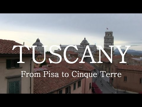 Let's Travel: Tuscany (Toskana) - From Pisa to Cinque Terre [Deutsch] [English Subtitles]