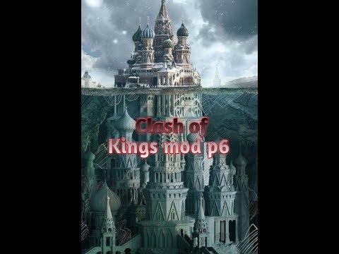 Clash Of Kings Mod P6!!!!