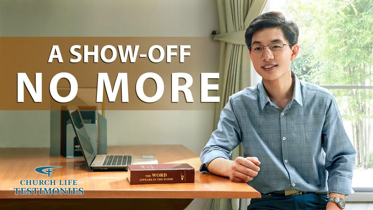"Christian Testimony Video | ""A Show-off No More"""