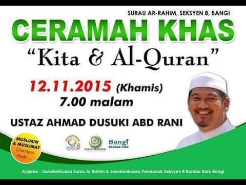 """Ustaz Ahmad Dusuki: """" Kita & Al-Quran """" - Surau Ar-Rahim, Seksyen 8, Bangi  - 12 November 2015"""
