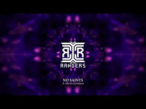 Rangers - No Saints ft. Martin Lorenzana