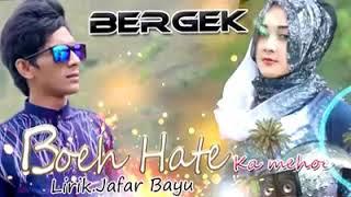 Download lagu Bergek boh hate gadoh