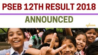 PSEB 12th Result 2018 (Announced) || Class 12 Result || Check result, Pass Percentage, Toppers