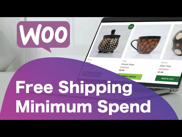 How To Offer Free Shipping On Minimum Order Amount | WooCommerce Tutorial