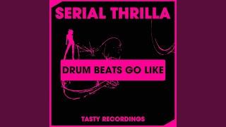 Drum Beats Go Like (Dub Mix)