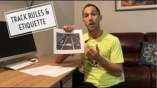 Track Rules & Etiquette