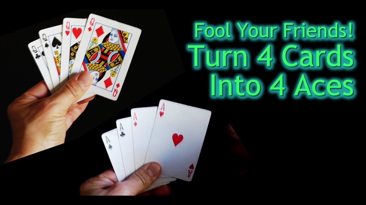 Easy Magic Trick For Beginners And Kids With Cards Learn To Turn Four Cards Into Four Aces Youtube