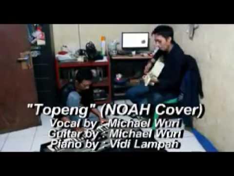 Michael Wuri - Topeng (NOAH Cover)