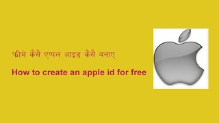how to create an apple id for free   free me apple id kaise banaye   hindi video by kundanstech