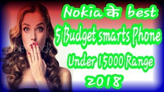 #Nokia best smarts phone | new nokia phones | Nokia 2018 phones