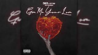 Download Mp3 Chad B Ft Fetty Wap - Give Me Your Love