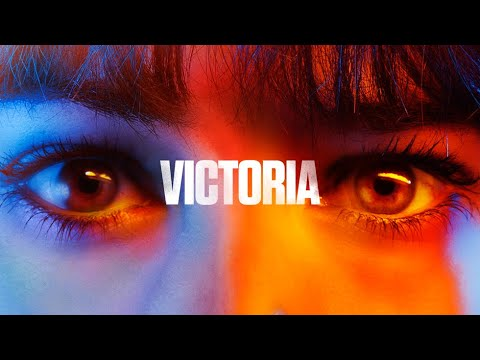 Victoria - Official Trailer