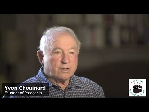 Yvon Chouinard - Save the Yellowstone Grizzly