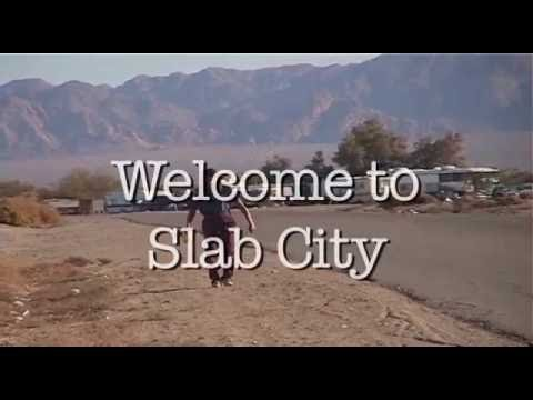 Welcome To Slab City Trailer