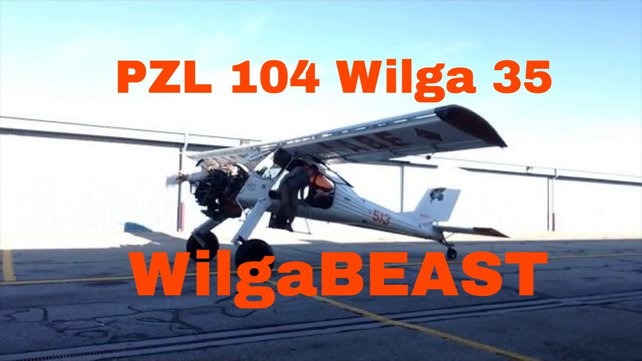 Ten Years of the WilgaBeast, PZL 104 Wilga 35  Polish Aircraft