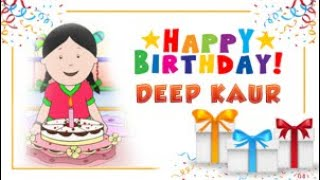 Deep Kaur's Birthday