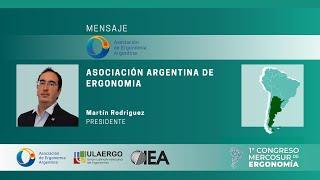 1° Congreso Mercosur de Ergonomía 5 y 6 Noviembre 2020 | Martín  Rodríguez,  Presidente de ADEA
