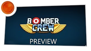 Bomber Crew - Preview - Xbox One