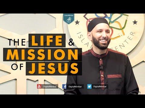 The Life & Mission of Jesus - Omar Suleiman