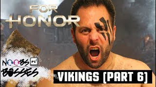 Let's Play | FOR HONOR | Part 6 (Viking's Story Mode ~ 2.6 The Great Raid)