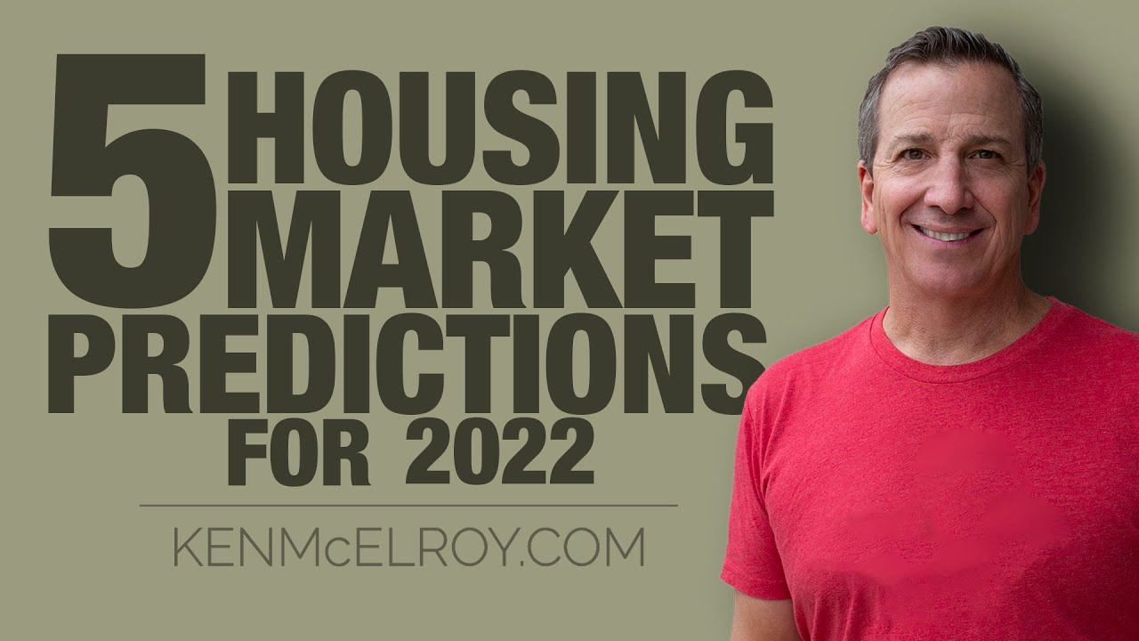 5 Housing Market Predictions for 2022