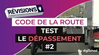 Code de la route : Test sur le dépassement correction 2