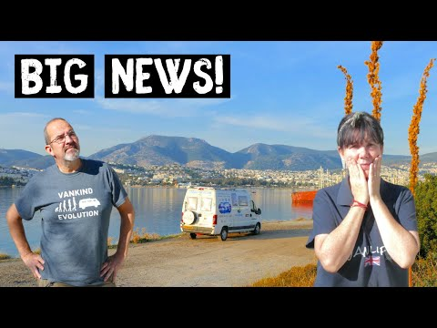 Are THINGS about to CHANGE ? Van Life South to BODRUM Turkey