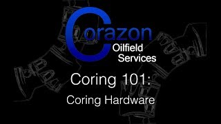 Corazon Podcast Episode 3 Coring Hardware