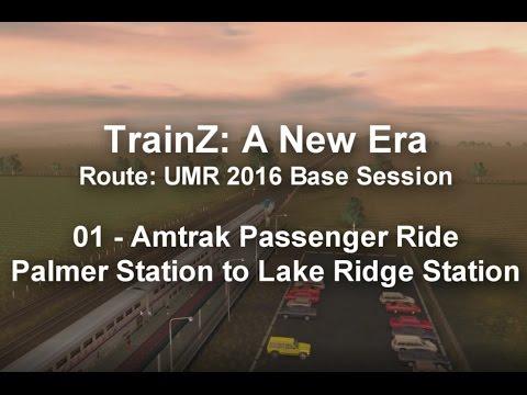 TrainZ: A New Era - Route:  UMR 2016 - Passenger Ride #1 Palmer to Lake Ridge