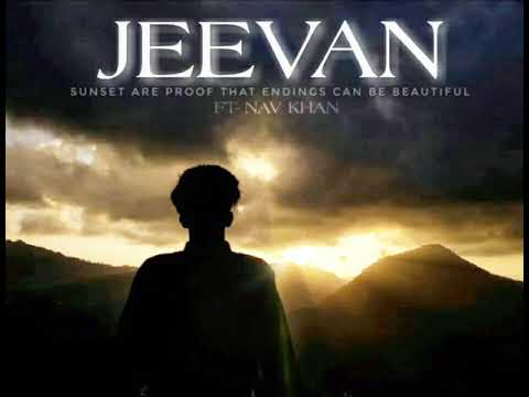 JEEVAN (LYRICS VIDEO) ||FT - NAVKHAN|| (prod. je suis parte)