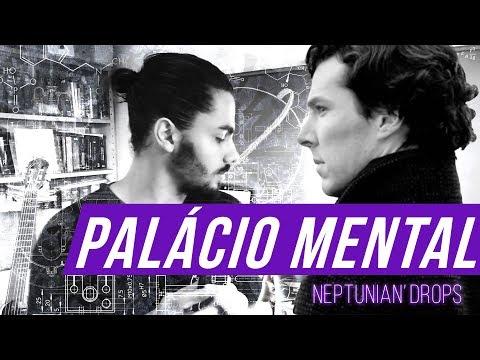 PALÁCIO MENTAL - MELHORE SUA MEMÓRIA COM A TÉCNICA DE SHERLOCK HOLMES!  - NEPTUNIAN'DROPS