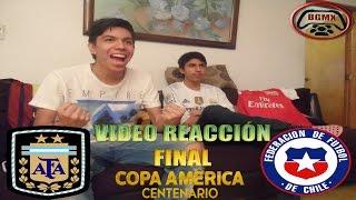 Argentina vs Chile   Vídeo Reacción   FINAL Copa América Centenario 2016