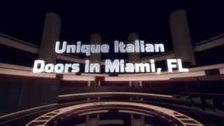 Italian Doors in Miami, FL(, 2013-07-17T17:22:33.000Z)