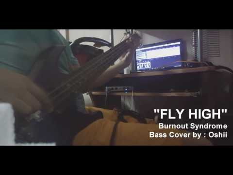 Burnout Syndrome「Fly High」 - Haikyuu!! 2 OP 2 TV Size【Bass Cover】