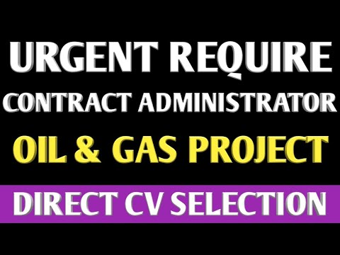 105. CONTRACT ADMINISTRATOR JOB IN SAUDI ARABIA FOR OIL & GAS PROJECT.