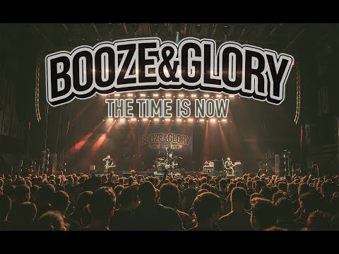 "BOOZE & GLORY -  ""The Time Is Now"" (Official Video)"