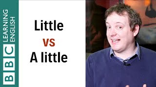 'Little' vs 'A little' - What's the difference? English In A Minute