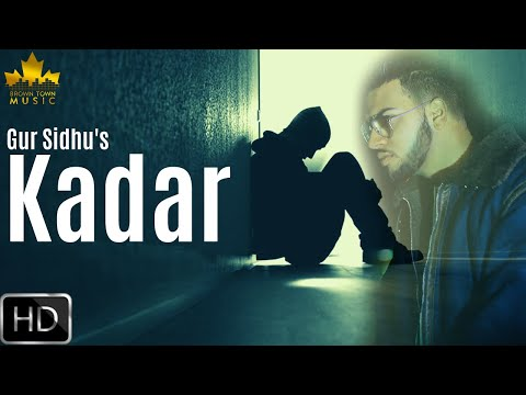 Kadar - Gur Sidhu - Gumnaam - Latest Punjabi Songs 2019 - Brown Town Music
