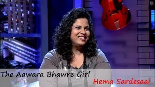 The Aawara Bhawre Girl Hema Sardesaai  - ArtistAloud