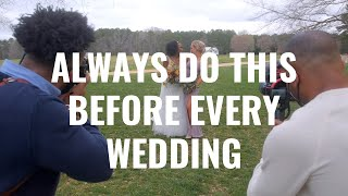 Wedding Photography: 5 Things to ALWAYS do Before a Wedding