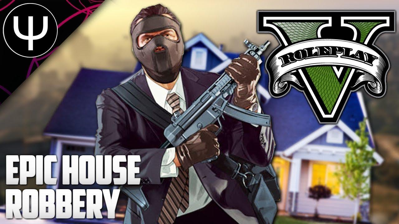 GTA 5: Roleplay Mod — EPIC House Robbery (NoPixel)!