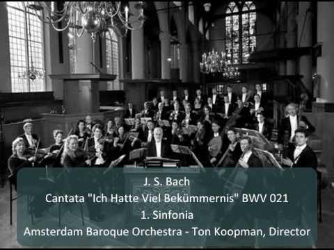 "J. S. Bach - Cantata ""Ich Hatte Viel Bekümmernis"" BWV 21 - 1. Sinfonia (1/11)"
