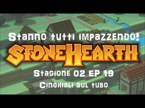 Stonehearth gameplay ita - Stanno tutti impazzendo! S02 EP19