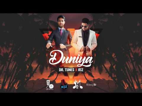 Riz & Dr. Tunes - Duniya {Chutney 2017}